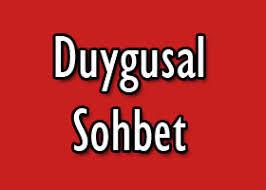 Duygusal Muhabbet